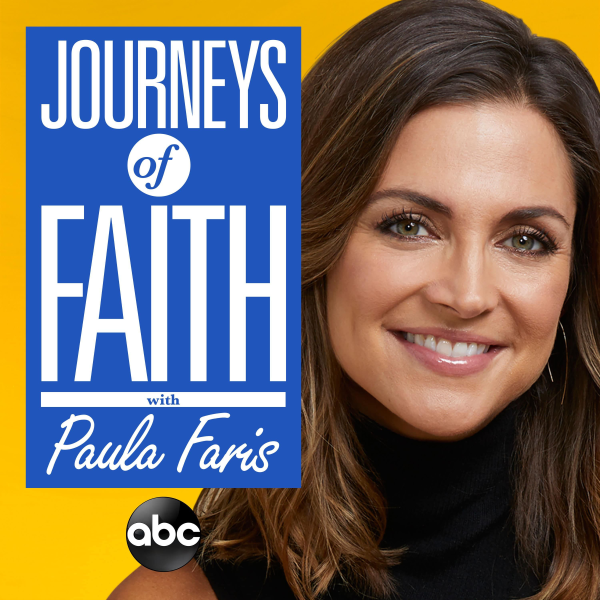 Journeys of Faith with Paula Faris | Listen to Podcasts On