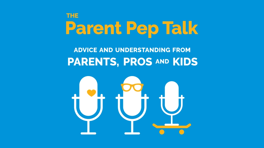 The Parent Pep Talk