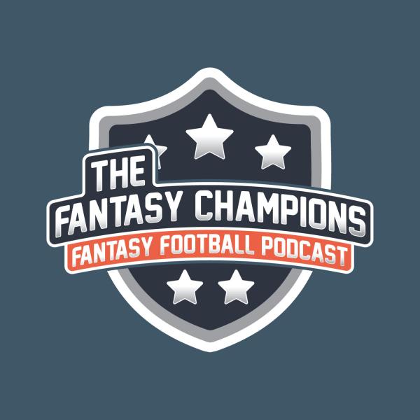 The Fantasy Champions | Fantasy Football Podcast | Listen to