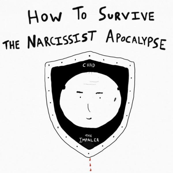 How To Survive The Narcissist Apocalypse   Listen to