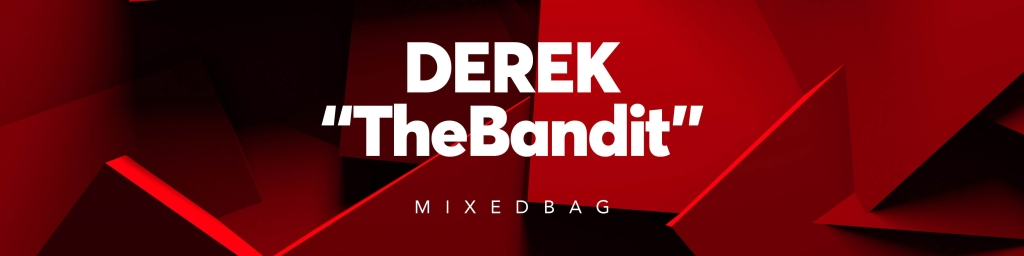 DEREK The Bandit Mixed Bag
