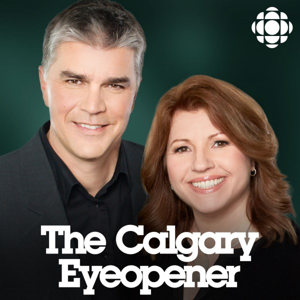 Calgary Eyeopener | Listen to Podcasts On Demand Free | TuneIn