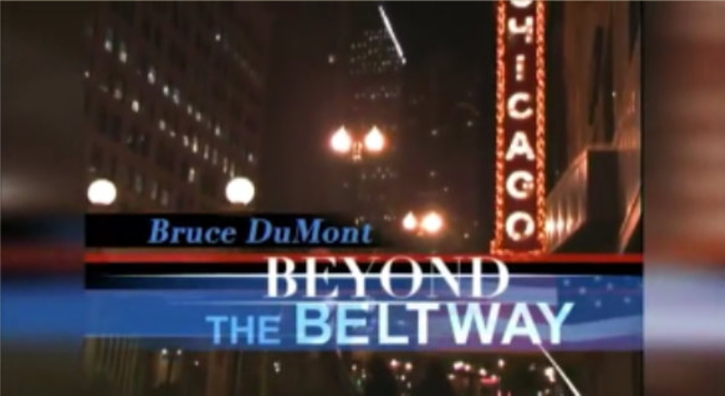 Beyond The Beltway with Bruce DuMont