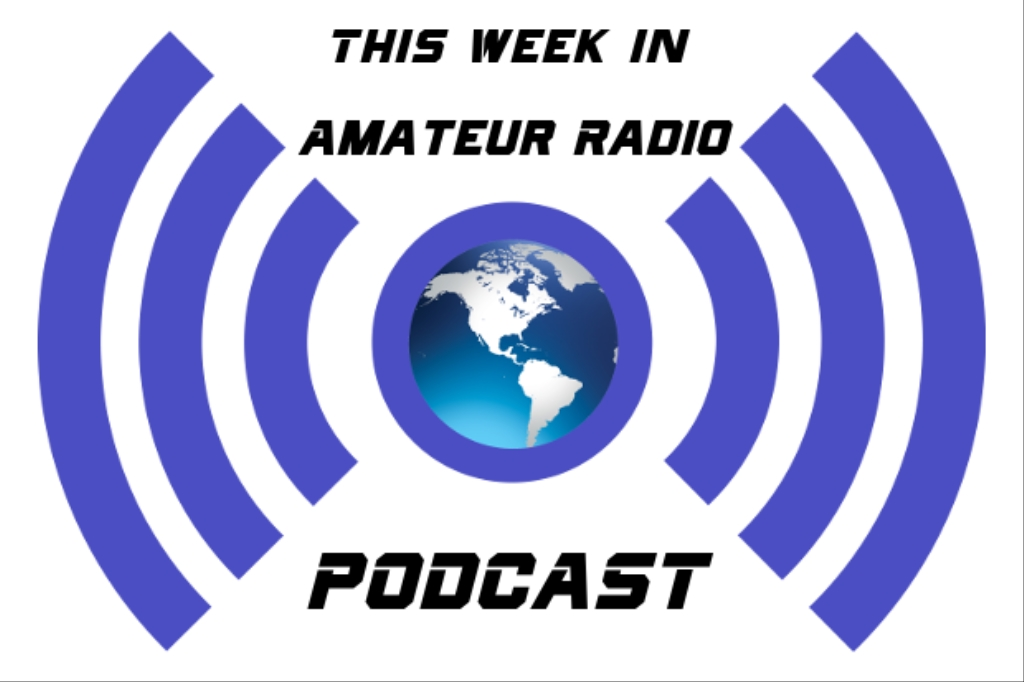This Week in Amateur Radio Podcast