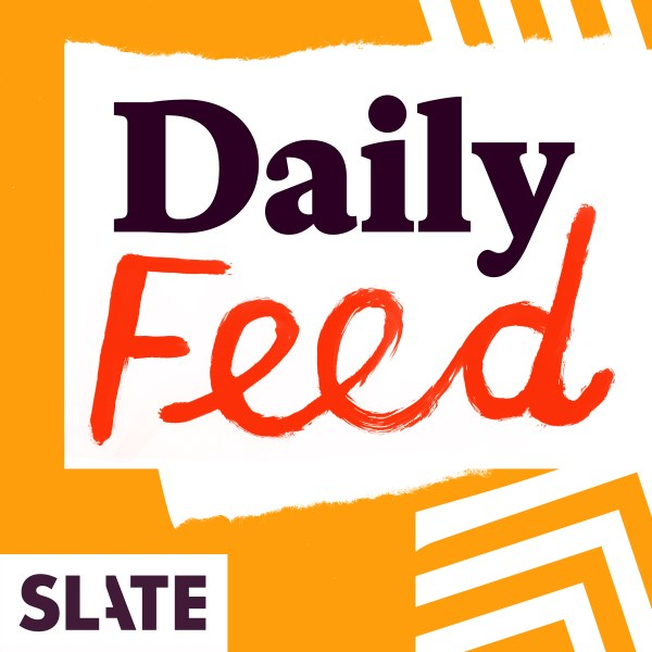 Slate Magazine Daily Podcast | Listen to Podcasts On Demand