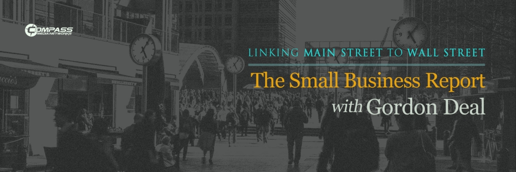 The Small Business Report with Gordon Deal