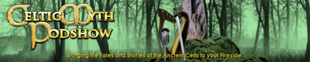 Celtic Myth Podshow Podcast