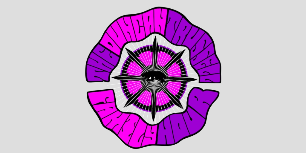 The Duncan Trussell Family Hour