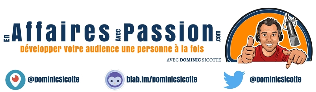 Podcast Leaders d'Exception avec Dominic Sicotte
