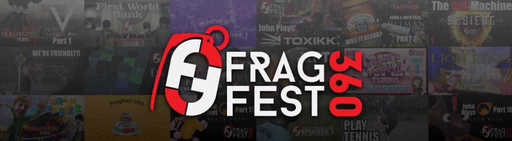 Fragfest 360
