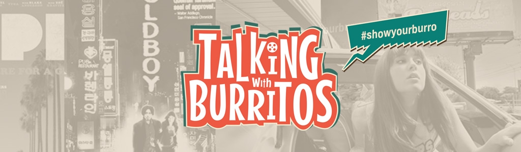 Talking With Burritos