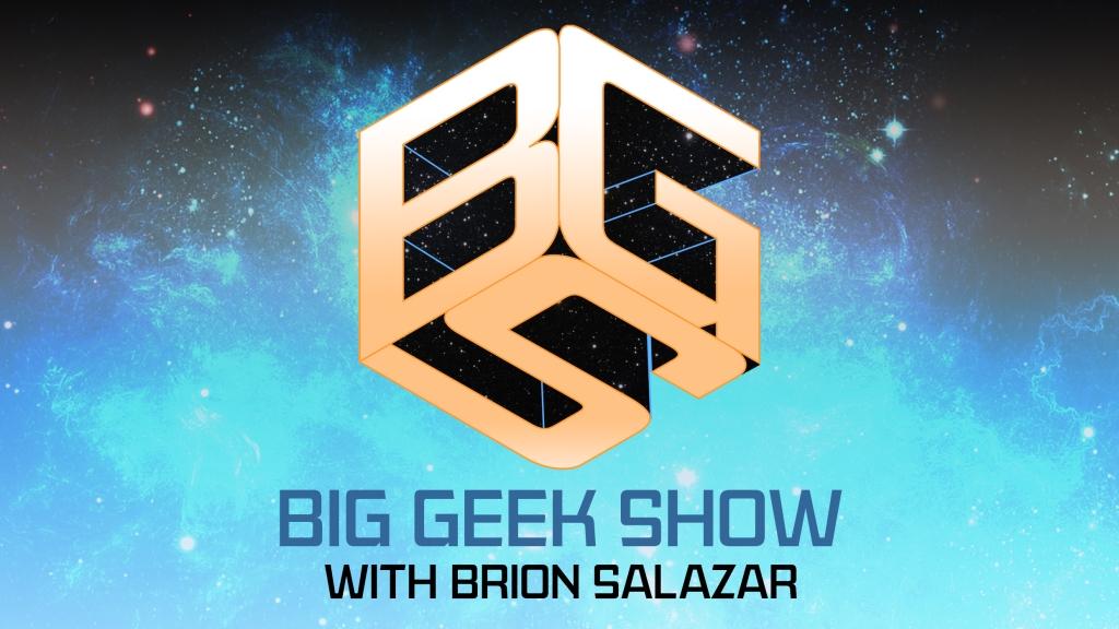 Big Geek Show