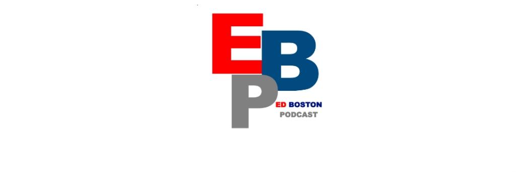 The Ed Boston Podcast