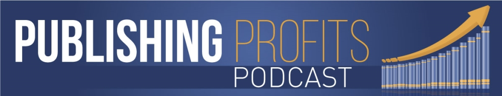 The Publishing Profits Podcast Show