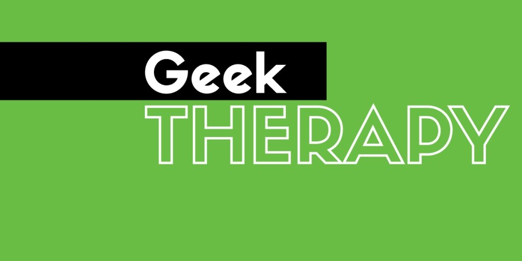 GT Radio - The Original Geek Therapy Podcast