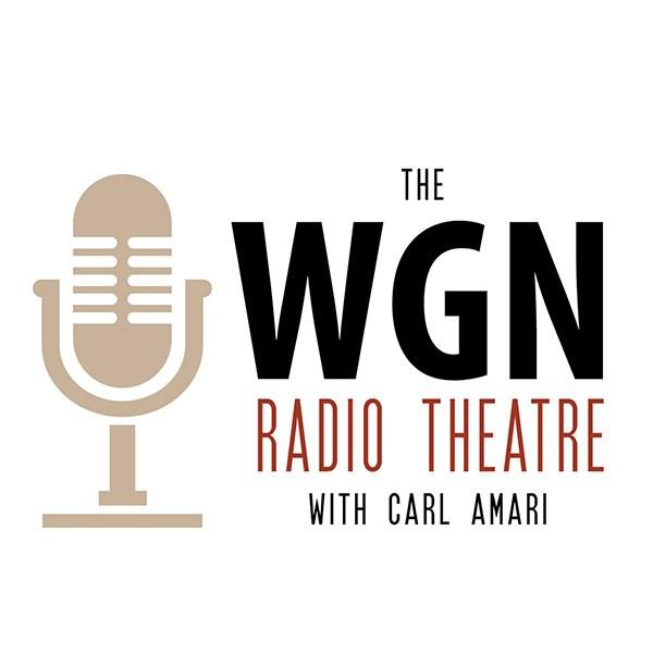 WGN Radio Theatre | Listen to Podcasts On Demand Free | TuneIn
