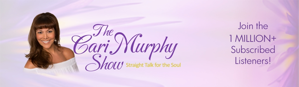 The Cari Murphy Show: Straight Talk For The Soul