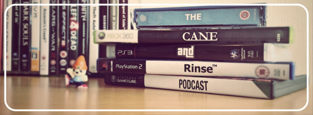 The Cane and Rinse videogame podcast | Listen to Podcasts On