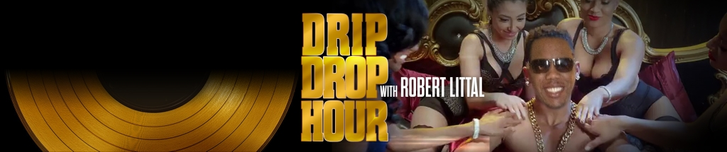 The Drip Drop Hour