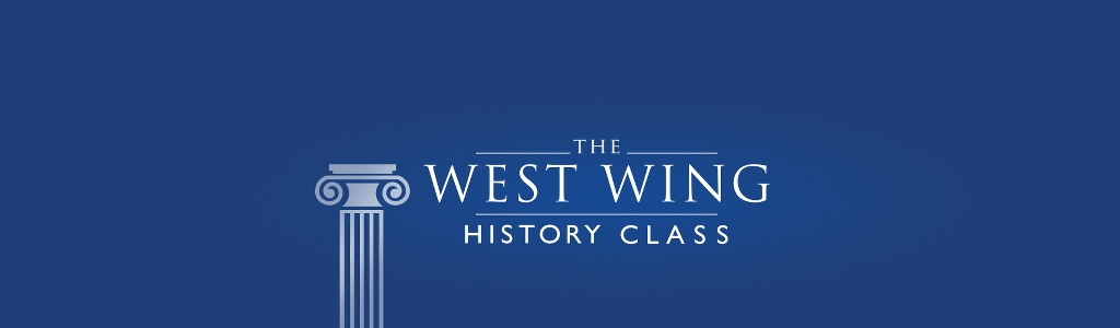 The West Wing History Class