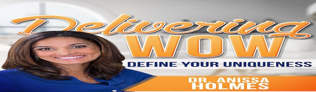 Delivering WOW Dental Podcast