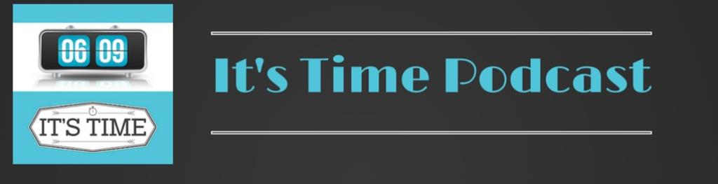 It's Time Podcast - Startup Inspiration, Entrepreneur Hustling to Build a Dream Business