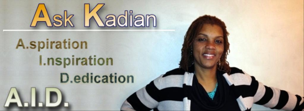 Ask Kadian