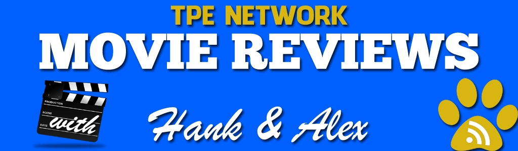 TPE Network Movie Reviews
