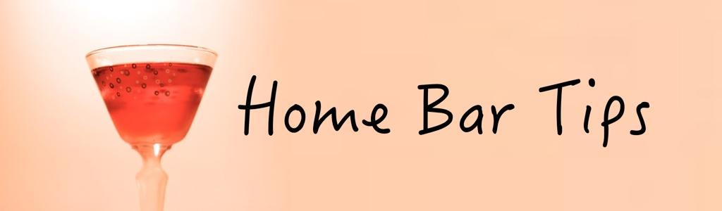 Home Bar Tips