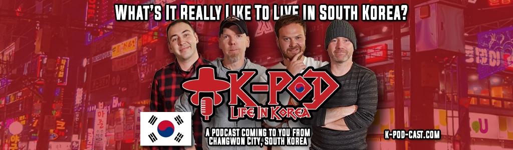 K-PoD: Life In Korea