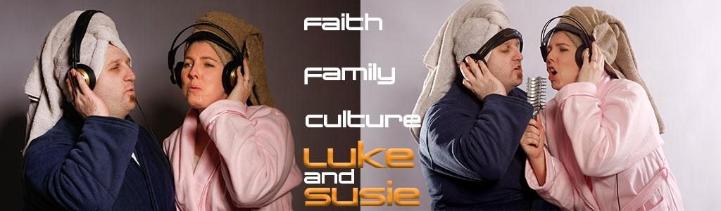 Luke and Susie - Faith, Family, Culture