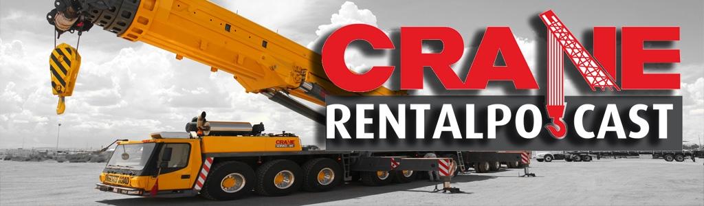 Crane Rental Podcast