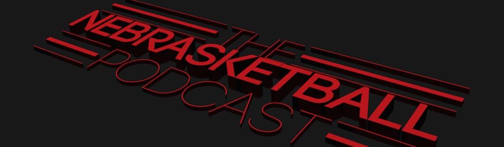 The Nebrasketball Podcast
