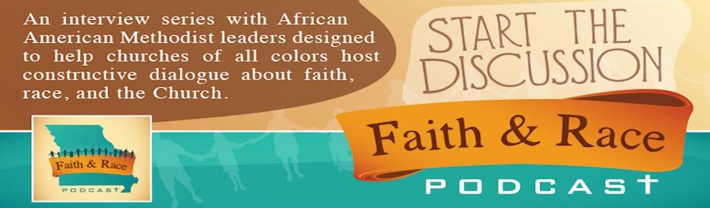 Faith and Race Podcast