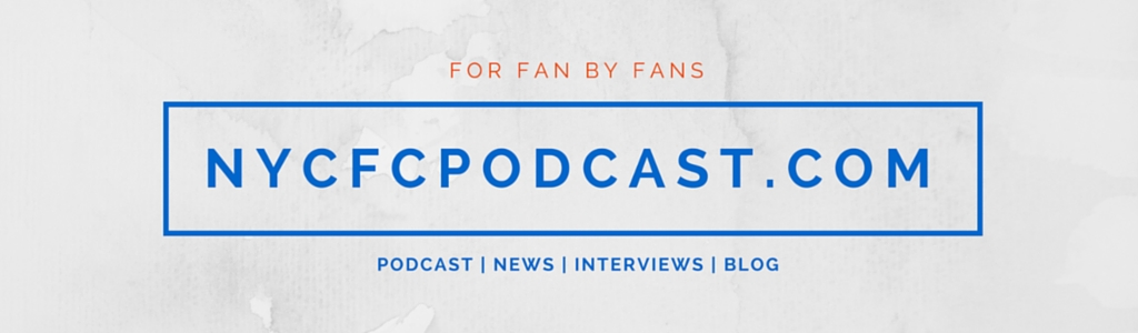 NYCFC Fan Podcast