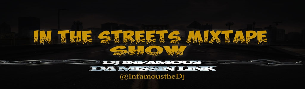 In The Streets Mixtape Show