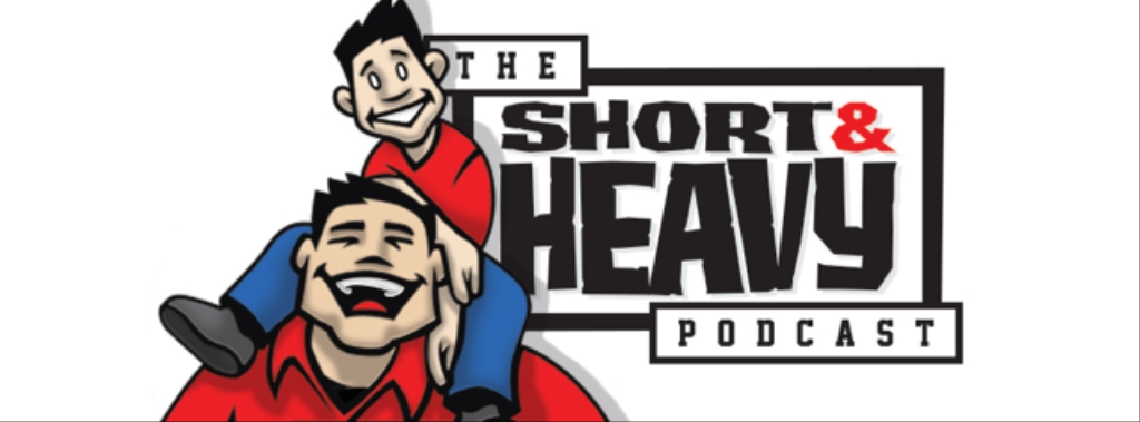 The Short and Heavy Podcast