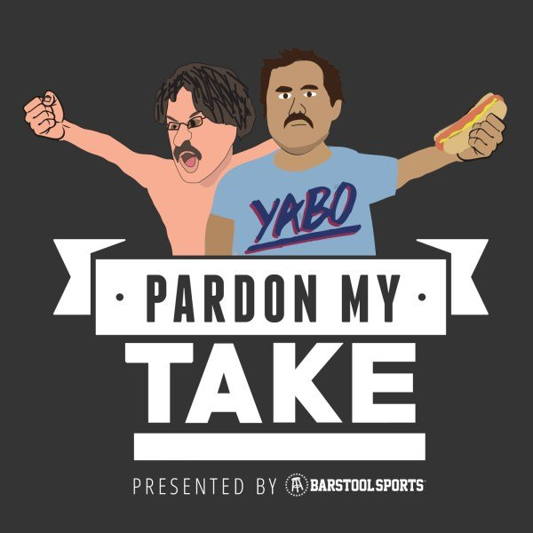 Pardon My Take | Listen to Podcasts On Demand Free | TuneIn