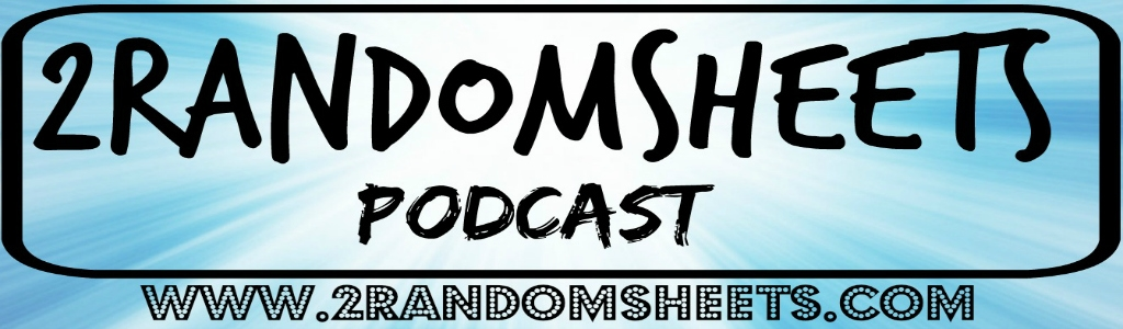 2RandomSheets Podcast
