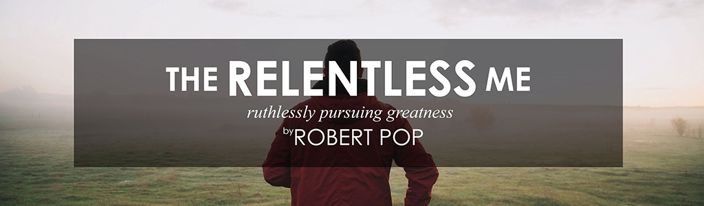 The Relentless Me by Robert Pop