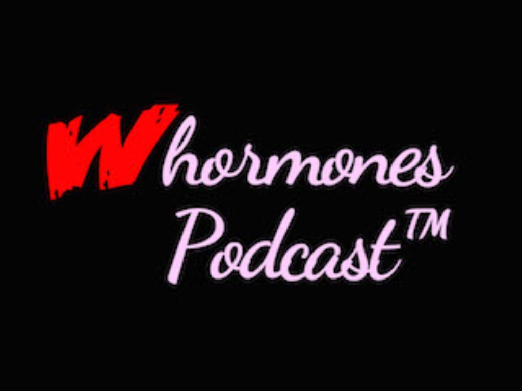 The Whormones Podcast