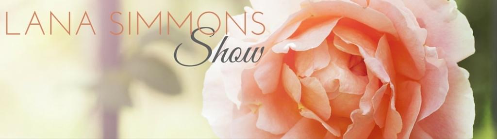 Lana Simmons Show