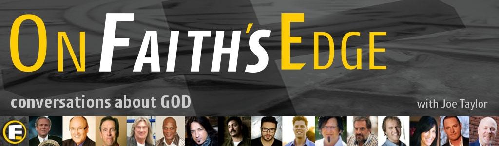 On Faith's Edge