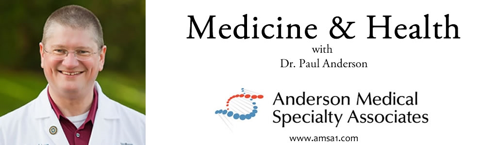Medicine and Health with Dr.Paul Anderson