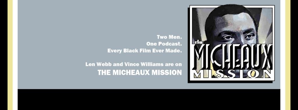 The Micheaux Mission