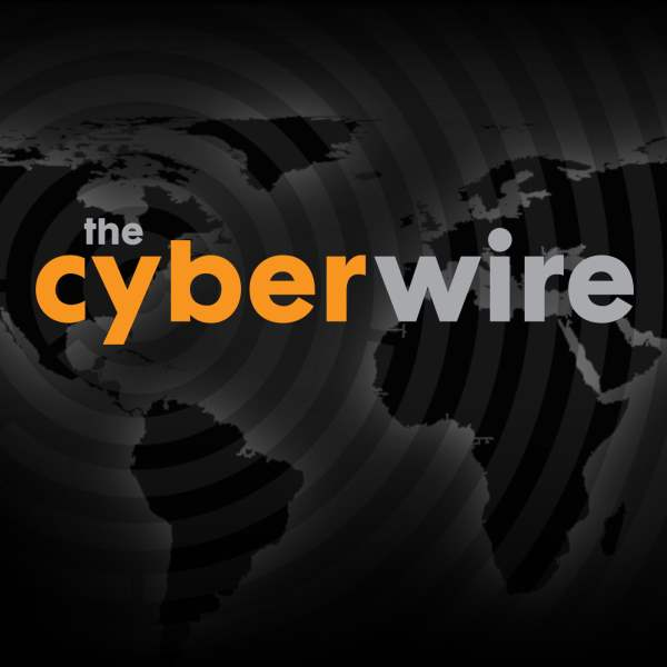 the CyberWire Podcast | Listen to Podcasts On Demand Free