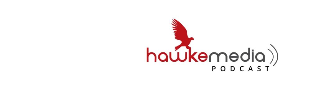 Hawke Media Podcast