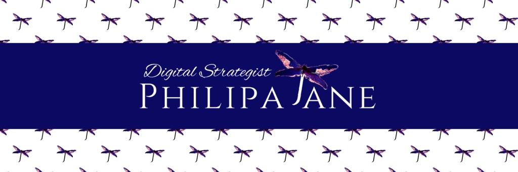 Philipa Jane | Independent Digital Business Strategist