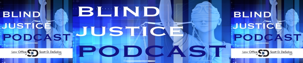 Blind Justice Podcast