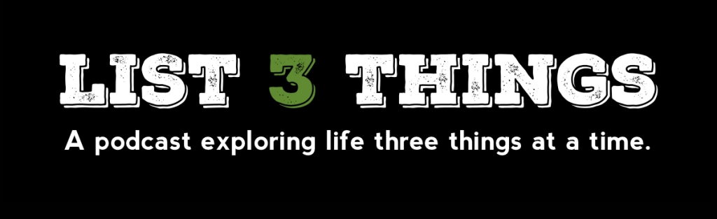 List 3 Things